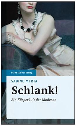 Abbildung von Merta   Schlank!   2009   Ein Körperkult der Moderne