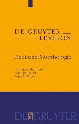 Abbildung von Hentschel / Vogel | Deutsche Morphologie | 2009