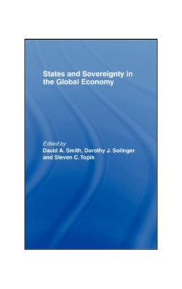 Abbildung von Smith / Solinger / Topik | States and Sovereignty in the Global Economy | 1999