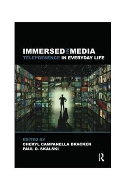 Abbildung von Bracken / Skalski | Immersed in Media | 2010
