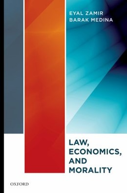 Abbildung von Zamir / Medina | Law, Economics, and Morality | 2010