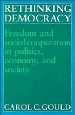 Abbildung von Gould | Rethinking Democracy:Freedom and Social Co-operation in Politics, Economy, and Society | 1989