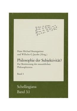 Abbildung von Philosophie der Subjektivität?   1993   Zur Bestimmung des neuzeitlich...   3/1