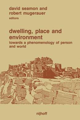 Abbildung von Seamon / Mugerauer | Dwelling, Place and Environment | 1985 | Towards a Phenomenology of Per...