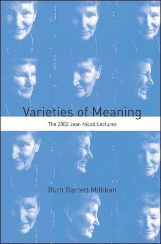 Abbildung von Millikan | Varieties of Meaning | 2006