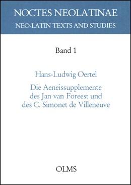 Abbildung von Oertel | Die Aeneissupplemente des Jan van Foreest und des C. Simonet de Villeneuve | 2001