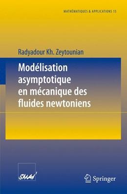 Abbildung von Zeytounian | Modélisation asymptotique en mécanique des fluides newtoniens | 1. Auflage | 1994 | 15