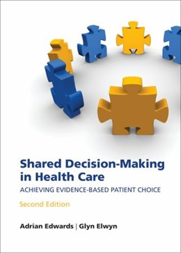 Abbildung von Edwards / Elwyn | Shared decision-making in health care | 2009 | Achieving evidence-based patie...