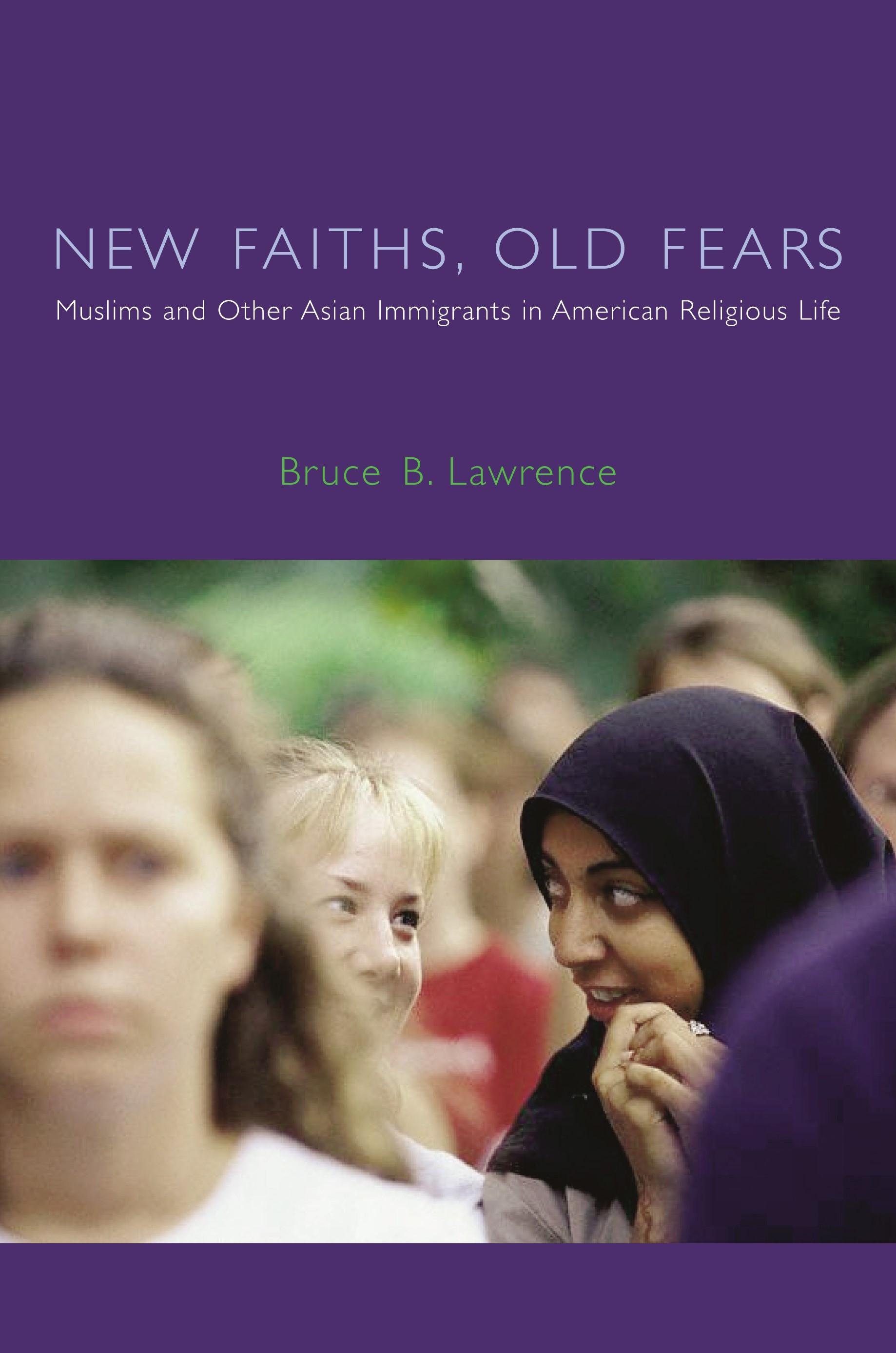 Abbildung von Lawrence | New Faiths, Old Fears | 2004