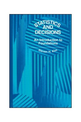 Abbildung von Kim | Statistics and Decisions | 1992 | An Introduction to Foundations