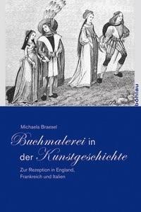 Buchmalerei in der Kunstgeschichte | Braesel, 2009 | Buch (Cover)