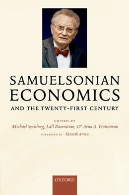 Abbildung von Szenberg / Ramrattan / Gottesman | Samuelsonian Economics and the Twenty-First Century | 2006