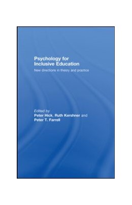 Abbildung von Hick / Kershner / Farrell | Psychology for Inclusive Education | 2008