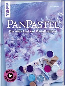 Abbildung von Menz | PanPastel® | 2017 | Die neue Lust auf Pastellmaler...