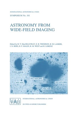 Abbildung von MacGillivray / Thomson / Lasker / Reid / Malin / West / Lorenz | Astronomy from Wide-Field Imaging | 1994 | Proceedings of the 161st Sympo... | 161