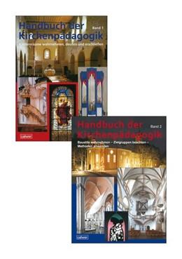 Abbildung von Rupp   Kombi-Paket: Handbuch der Kirchenpädagogik   1. Auflage   2017   beck-shop.de