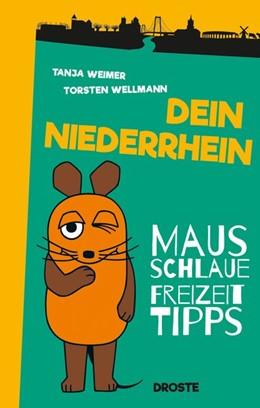 Abbildung von Weimer / Wellmann   Dein Niederrhein   1. Auflage   2017   beck-shop.de
