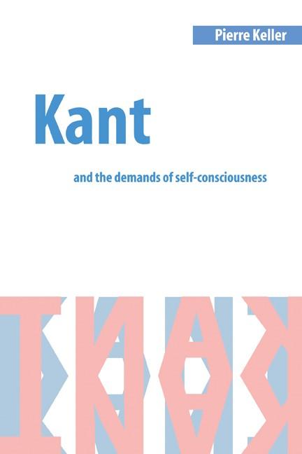 Abbildung von Keller | Kant and the Demands of Self-Consciousness | 2001