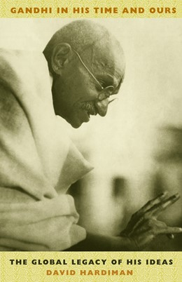 Abbildung von Hardiman | Gandhi in His Time and Ours | 2004 | The Global Legacy of His Ideas