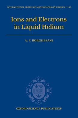 Abbildung von Borghesani | Ions and electrons in liquid helium | 2007 | 137