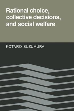 Abbildung von Suzumura   Rational Choice, Collective Decisions, and Social Welfare   2009