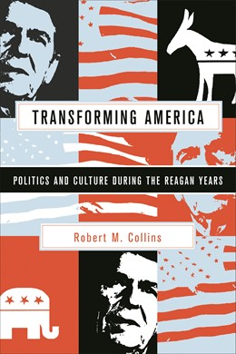 Abbildung von Collins   Transforming America   2009   Politics and Culture During th...