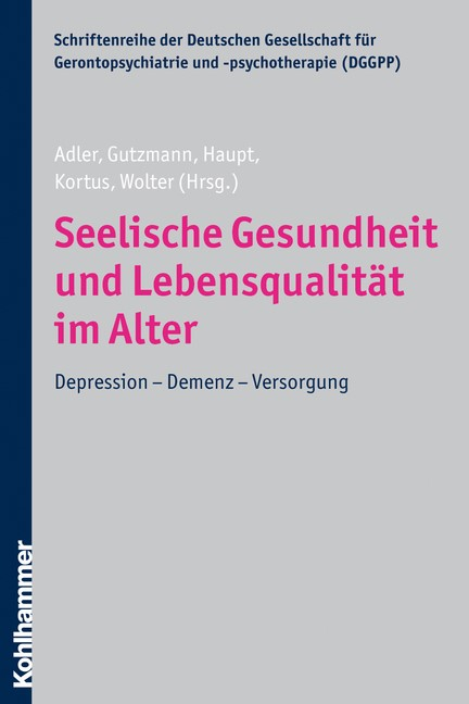 Seelische Gesundheit und Lebensqualität im Alter | Adler / Gutzmann / Haupt / Kortus / Wolter, 2009 | Buch (Cover)