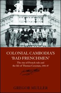 Abbildung von Muller   Colonial Cambodia's 'Bad Frenchmen'   2006