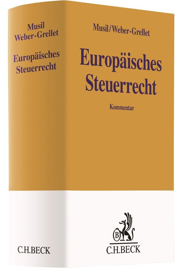 Europäisches Steuerrecht | Musil / Weber-Grellet, 2018 | Buch (Cover)