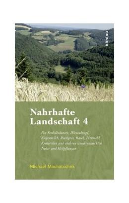 Abbildung von Machatschek | Nahrhafte Landschaft 4 | 1. Auflage | 2017 | beck-shop.de