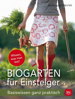 Abbildung von Kreuter | Der Biogarten für Einsteiger | 2017