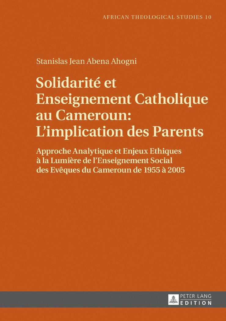 Solidarité et Enseignement Catholique au Cameroun : L'implication des Parents | Abena Ahogni, 2016 | Buch (Cover)