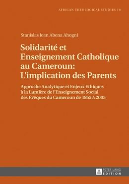 Abbildung von Abena Ahogni | Solidarité et Enseignement Catholique au Cameroun : L'implication des Parents | 2016 | Approche Analytique et Enjeux ...
