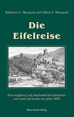 Abbildung von Macquoid / Maquoid | Die Eifelreise | 3. Auflage | 2015 | beck-shop.de