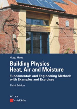 Abbildung von Hens | Building Physics: Heat, Air and Moisture | 3. überarbeitete Auflage | 2017 | Fundamentals and Engineering M...