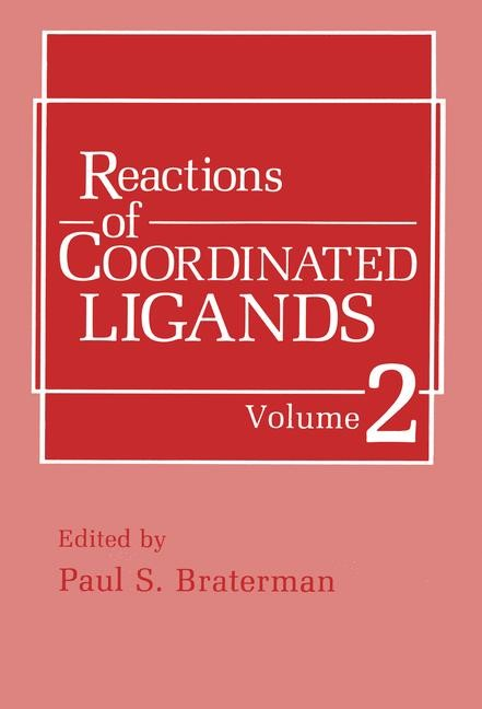 Reactions of Coordinated Ligands | Braterman, 1989 | Buch (Cover)