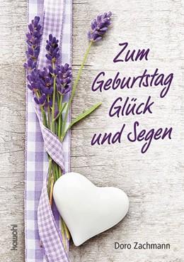 Abbildung von Zachmann   Zum Geburtstag Glück und Segen   2017