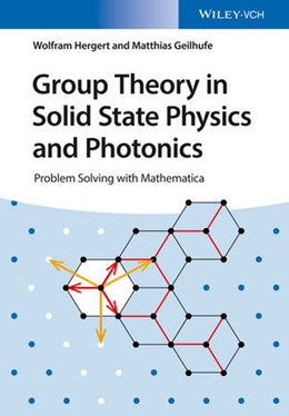 Abbildung von Hergert / Geilhufe | Group Theory in Solid State Physics and Photonics | 2018 | Problem Solving with Mathemati...