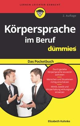 Abbildung von Kuhnke | Körpersprache im Beruf für Dummies Das Pocketbuch | 2. Auflage | 2017 | beck-shop.de
