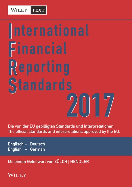 International Financial Reporting Standards (IFRS) 2017 | 11. Auflage, 2017 | Buch (Cover)