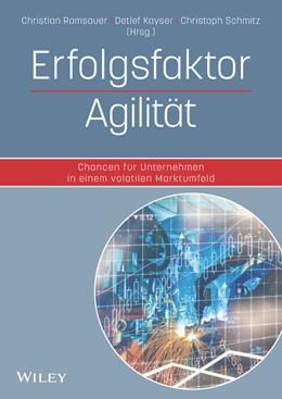 Abbildung von Ramsauer / Kayser | Erfolgsfaktor Agilität | 1. Auflage | 2017 | beck-shop.de