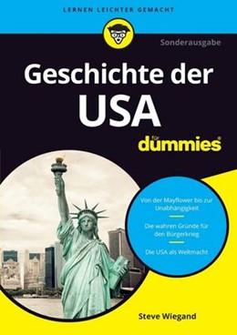 Abbildung von Wiegand | Die Geschichte der USA für Dummies | 2. Auflage. | 2017