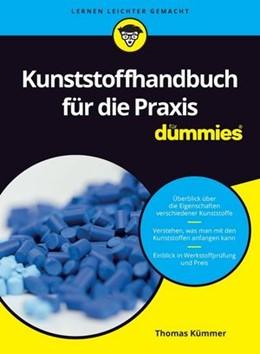 Abbildung von Kümmer   Kunststoffhandbuch für die Praxis für Dummies   2020