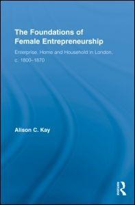 Abbildung von Kay | The Foundations of Female Entrepreneurship | 2009