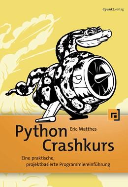 Abbildung von Matthes | Python Crashkurs | 2017 | Eine praktische, projektbasier...