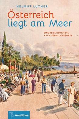 Abbildung von Luther | Österreich liegt am Meer | 1. Auflage | 2017 | beck-shop.de