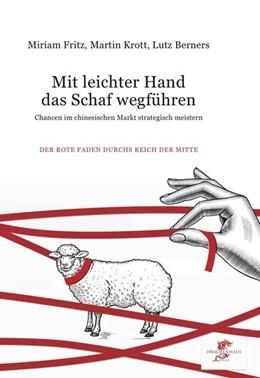 Abbildung von Krott / Berners | Mit leichter Hand das Schaf wegführen | 1. Auflage | 2018 | beck-shop.de