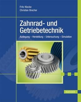Abbildung von Klocke / Brecher   Zahnrad- und Getriebetechnik   2016   Auslegung - Herstellung - Unte...