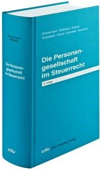 Die Personengesellschaft im Steuerrecht | Zimmermann / Hottmann / Kiebele / Schaeberle / Scheel / Schustek / Szczesny | Buch (Cover)