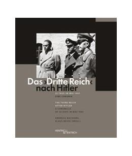 """Abbildung von Hesse / Nachama   Das """"Dritte Reich"""" nach Hitler / The Third Reich after Hitler   2016   23 Tage im Mai 1945. Eine Chro...   1"""